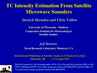 TC Intensity Estimation From Satellite Microwave Sounders