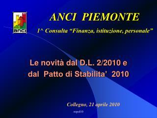 Le novità dal D.L. 2/2010 e  dal  Patto di Stabilita'  2010