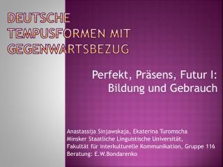 Deutsche  Tempusformen  mit  gegenwartsbezug