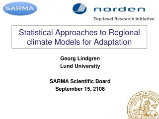 Statistical Approaches to Regional climate Models for Adaptation