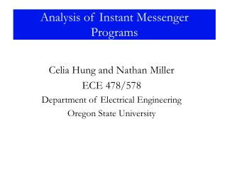 Analysis of Instant Messenger Programs