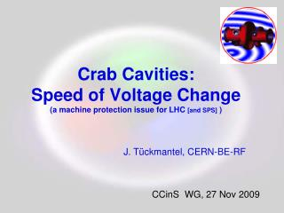 Crab Cavities: Speed of Voltage Change (a machine protection issue for LHC  [and SPS]  )