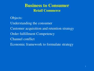 Business to Consumer Retail Commerce