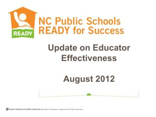 Update on Educator Effectiveness August 2012