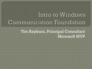 Intro to Windows  Communication Foundation