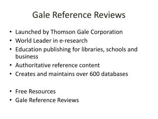 Gale Reference Reviews