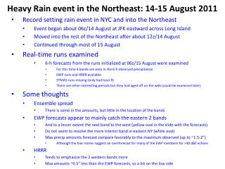 Heavy Rain event in the Northeast:  14-15 August  2011