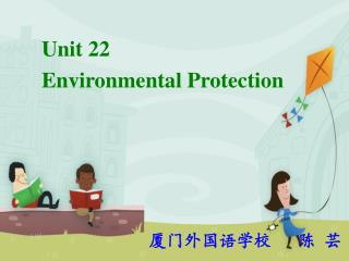Unit 22  Environmental Protection