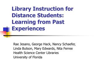 Library Instruction for Distance Students: Learning from Past Experiences