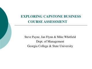 EXPLORING CAPSTONE BUSINESS COURSE ASSESSMENT