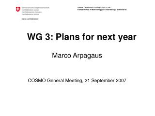 WG 3: Plans for next year