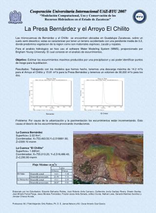 La Presa Bern � rdez y el Arroyo El Chilito