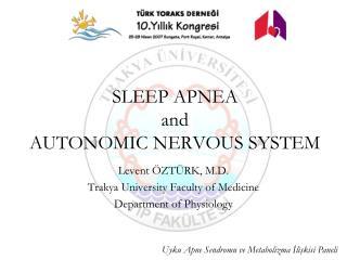 SLEEP APNEA and AUTONOMIC NERVOUS SYSTEM