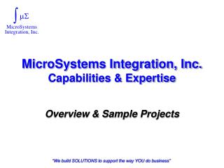 MicroSystems Integration, Inc. Capabilities & Expertise