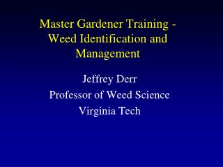 Master Gardener Training -  Weed Identification and Management