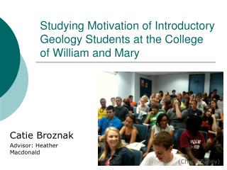 Studying Motivation of Introductory Geology Students at the College of William and Mary