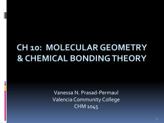 CH 10:  Molecular Geometry  chemical bonding theory