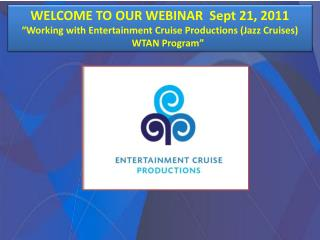 WELCOME TO OUR WEBINAR  Sept 21, 2011
