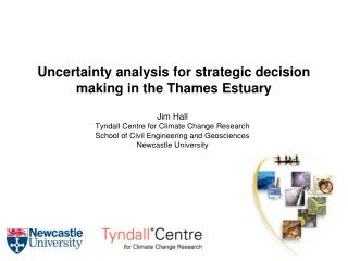 Uncertainty analysis for strategic decision making in the Thames Estuary