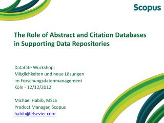 The Role of Abstract and Citation Databases in Supporting Data Repositories