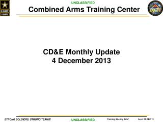 CD&E Monthly Update 4 December 2013