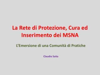 La Rete di Protezione, Cura ed Inserimento dei MSNA