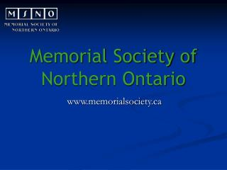 Memorial Society of Northern Ontario