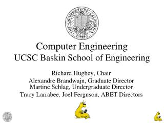 Computer Engineering UCSC Baskin School of Engineering