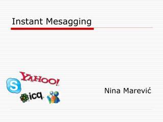Instant Mesagging