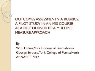 By W. R. Eddins, York College of Pennsylvania George Strouse, York College of Pennsylvania