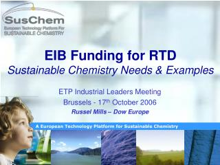 EIB Funding for RTD Sustainable Chemistry Needs & Examples
