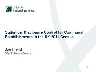 Statistical Disclosure Control for Communal Establishments in the UK 2011 Census