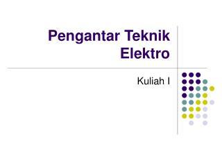 Pengantar Teknik Elektro