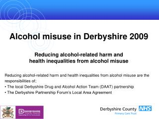 Reducing alcohol-related harm and health inequalities from alcohol misuse are the