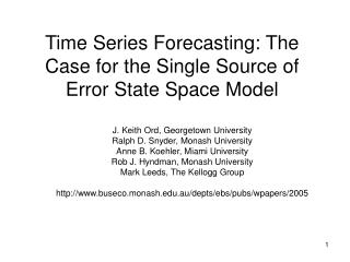 Time Series Forecasting: The Case for the Single Source of Error State Space Model