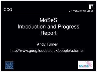 MoSeS Introduction and Progress Report