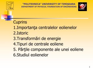 """POLITEHNICA"" UNIVERSITY OF TIMI ŞOARA DEPARTMENT OF PHYSICAL FOUNDATION OF ENGINEERING"