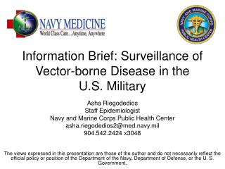 Information Brief: Surveillance of Vector-borne Disease in the  U.S. Military