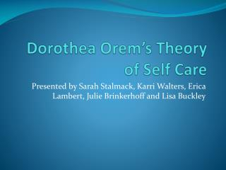 Dorothea Orem�s Theory of Self Care