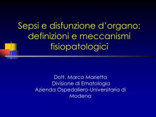 Sepsi e disfunzione d'organo: definizioni e meccanismi fisiopatologici