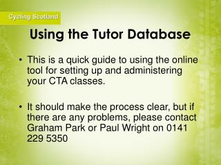 Using the Tutor Database