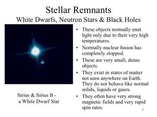 Stellar Remnants White Dwarfs, Neutron Stars & Black Holes