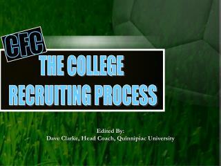 Edited By: Dave Clarke, Head Coach, Quinnipiac University