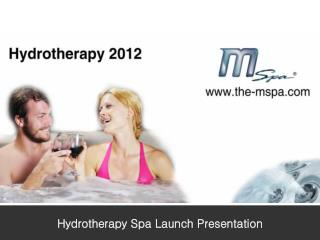 Hydrotherapy Spa Launch Presentation
