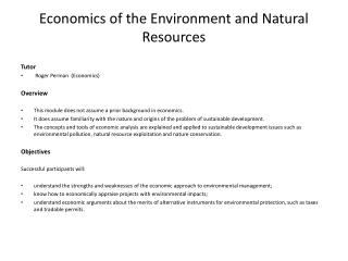 Economics of the Environment and Natural Resources