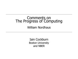 Comments on The Progress of Computing William Nordhaus