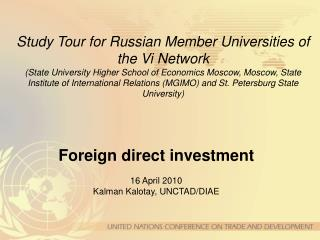 Study Tour for Russian Member Universities of the Vi Network State University Higher School of Economics Moscow, Moscow,