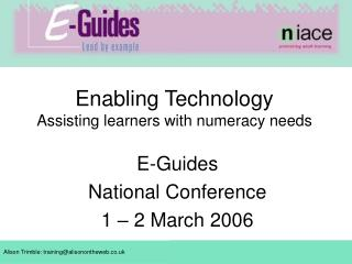 Enabling Technology Assisting learners with numeracy needs
