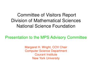 Committee of Visitors Report  Division of Mathematical Sciences National Science Foundation