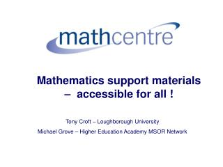 Mathematics support materials –  accessible for all  !